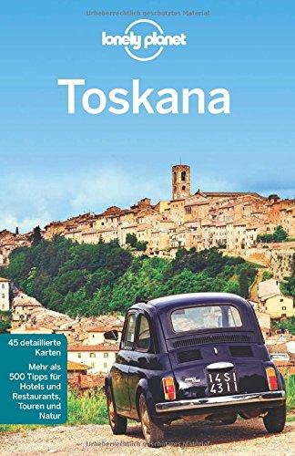 Preisvergleich Produktbild Lonely Planet Reiseführer Toskana (Lonely Planet Reiseführer Deutsch)