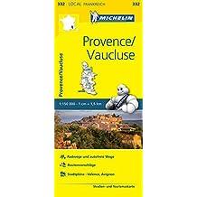 Michelin Provence - Vaucluse: Straßen- und Tourismuskarte 1:150.000 (MICHELIN Localkarten)
