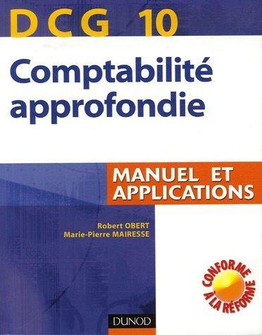 Comptabilité approfondie DCG10 : Manuel...