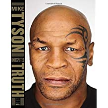 Undisputed Truth by Mike Tyson (2013-11-12)