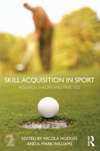 Skill Acquisition in Sport: Research, Theory and Practice by Nicola Hodges (Editor), Mark A. Williams (Editor) (21-Jun-2012) Paperback