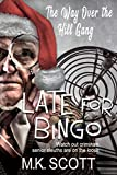 Late for Bingo (The Way Over The Hill Gang Book 2) (English Edition)