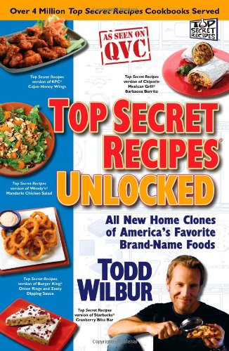 top-secret-recipes-unlocked-all-new-home-clones-of-americas-favorite-brand-name-foods