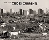 Cross Currents: European Photographs