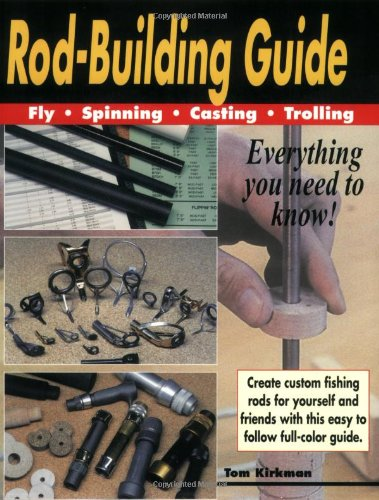 Rod Building Guide Fly Spinning Casting Trolling