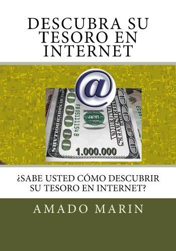 Descubra su tesoro en internet por Amado Marin
