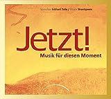 Jetzt! Audio-CD: Musik für diesen Moment. Musik- und Meditations- CD