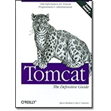 Tomcat: The Definitive Guide by Jason Brittain (2003-06-30)