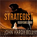 The Strategist: Grisham & Sullivan, Book 1 - Best Reviews Guide