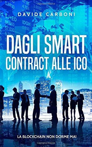Dagli smart contract alle ICO: La blockchain non dorme mai