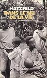 Dans le nu de la vie - Récits des marais rwandais - Repères, Glossaire, Chronologie, Carte du Rwanda, Carte de la commune de Nyamata - Editions du Seuil - 01/01/2002
