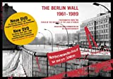 The Berlin Wall 1961-1989 / Mit DVD: Photographs from the stock of the Landesarchiv Berlin,<BR>selected and commented on by Volker Viergutz