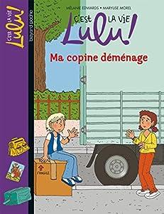 """Afficher """"C'est la vie Lulu ! Ma copine déménage"""""""