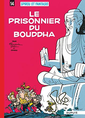 Spirou et Fantasio, tome 14 : Le Prisonnier du Bouddha