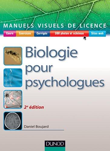 Manuel visuel de biologie pour psychologues - 2ed. par Daniel Boujard