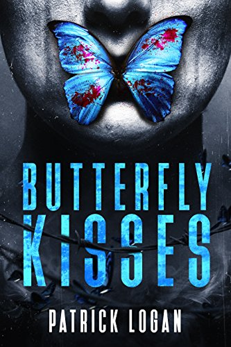 Butterfly Kisses: A Thrilling Serial Killer Novel (Detective Damien Drake Book 1) (English Edition) (Killer-fiction Serial)