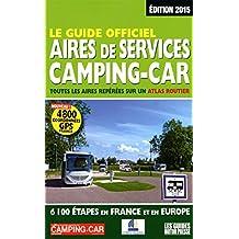 Le Guide officiel Aires de services Camping-car 2015