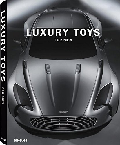 Luxory toys for men. Ediz. multilingue (Luxury books) por TeNeues