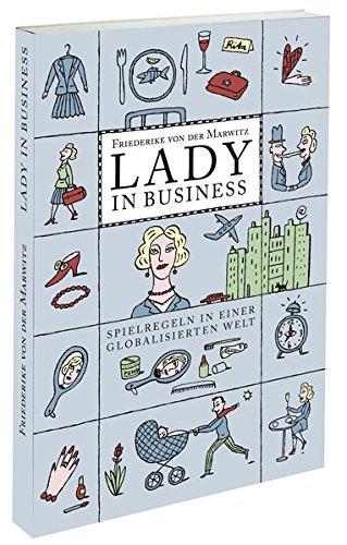Lady in Business: Spielregeln in einer globalisierten Welt