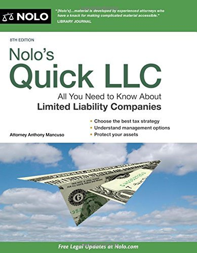 Nolo's Quick LLC: All You Need to Know About Limited Liability Companies (Quick & Legal) by Anthony Mancuso Attorney (2015-02-27)