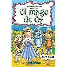 El Mago de Oz: Clasicos Para Ninos (Clasicos Infantiles / Children's Classics)