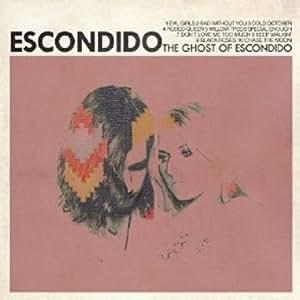 Ghost Of Escondido