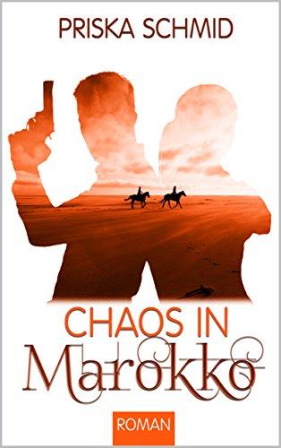 Chaos in Marokko (Chaosbücher 2) von [Schmid, Priska]