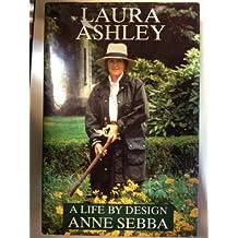 Laura Ashley: A Life by Design