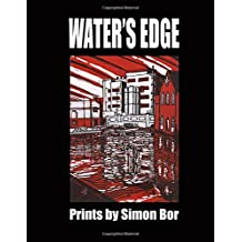 Water's Edge: Prints by Simon Bor