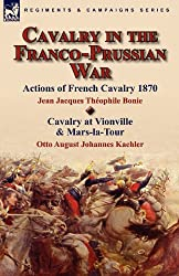 Cavalry in the Franco-Prussian War