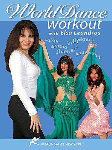 World Dance Workout: Bellydance, Salsa, Samba, Flamenco, Bollywood, with Elsa Leandros [OV]