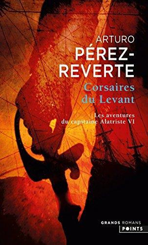 Corsaires du Levant. Les Aventures du capitaine Al (6)