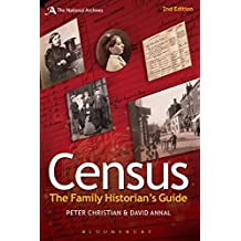 Census: The Family Historian's Guide (Expert Guides)