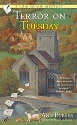 Terror on Tuesday (Lois Meade Mystery Book 2)