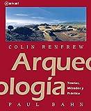 Arqueología: Teorías, métodos y prácticas (Textos)