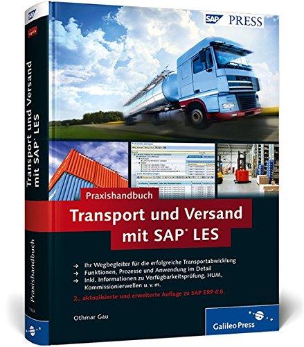 Praxishandbuch Transport und Versand mit SAP LES: Transportmanagement mit SAP ERP (SAP PRESS)