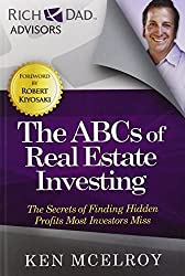 The ABCs of Real Estate Investing: The Secrets of Finding Hidden Profits Most Investors Miss (Rich Dad's Advisors (Paperback)) by Ken McElroy (2012-02-21)