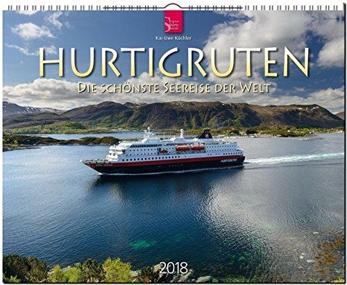 Preisvergleich Produktbild HURTIGRUTEN - Die schönste Seereise der Welt: Original Stürtz-Kalender 2018 - Großformat-Kalender 60 x 48 cm