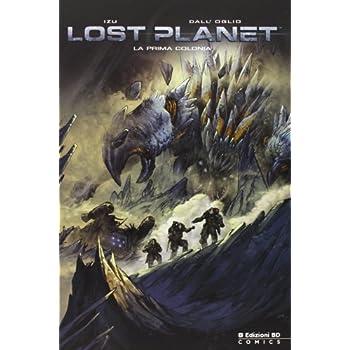 La Prima Colonia. Lost Planet