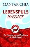 Lebenspuls Massage: Zur Verbesserung und Entgiftung des Blutkreislaufs (Amazon.de)