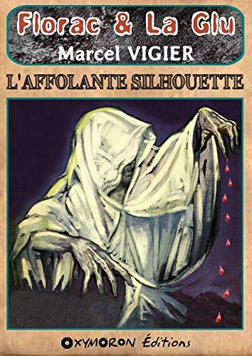 Couverture du livre L'affolante silhouette