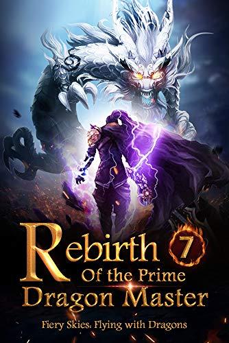 Rebirth of the Prime Dragon Master 7: Rescue The Crimson Dragon ...