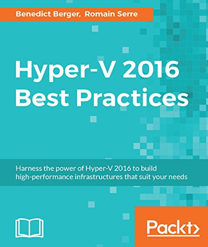 Hyper-V 2016 Best Practices (English Edition)