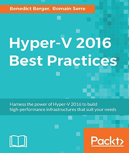 Ebook] Hyper-V 2016 Best Practices DOWNLOAD - kans