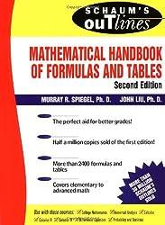 Schaum's Mathematical Handbook of Formulas and Tables (Schaum's Outline Series) by Murray R Spiegel (1998-11-01)