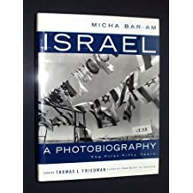 Israel: A Photobiography: A Photobiography - The First Fifty Years