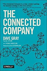 The Connected Company by Dave Gray (2014-12-13)