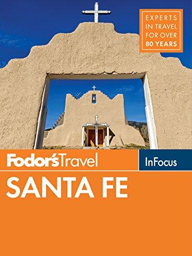 Fodor's In Focus Santa Fe: with Taos and Albuquerque (Travel Guide Book 2) (English Edition) (Albuquerque In Restaurants)