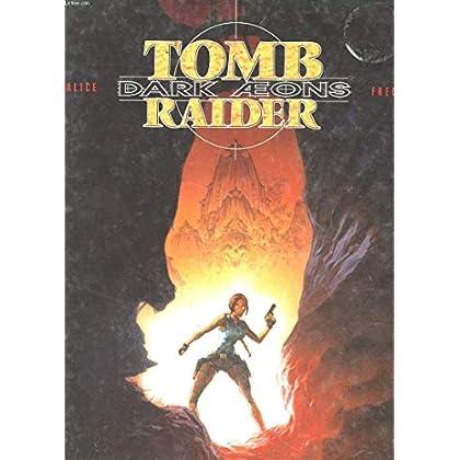 Tom Raider : Dark aeons
