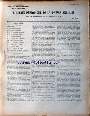 BULLETIN PERIODIQUE [No 105] du 09/10/1919 - EPHEMERIDES. POLITIQUE INTERIEURE. LA CRISE ECONOMIQUE. LA GREVE DES CHEMINOTS. LA QUESTION D'IRLANDE. AFFAIRES DE FRANCE. LE TRATE AVEC LA BULGARIE. L'ACCORD ANGLO-PERSAN. LE SPITZBERG NORBEGIEN. D'ANNUNZIO A FIUME. L'AFFAIRE BULLITT. LA SITUATION EN RUSSIE. QUELQUES PROBLEMES EXTERIEURS.